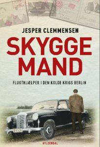 Jesper Clemmensens Skyggemand om flugthjælpere i den kolde krigs Berlin